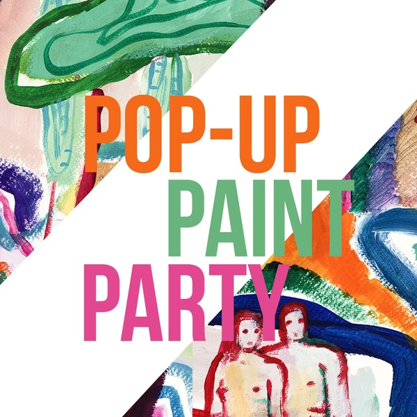 POP-UP PAINT PARTY